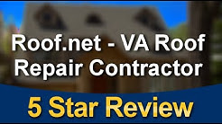 Prince William County Virginia Roofing Company - 5 Star - Roof.net Reviews