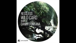 Ressless - Wild Card (Original Mix)