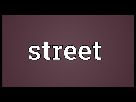 Street Meaning