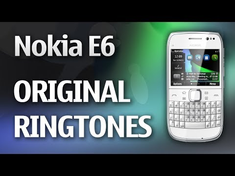 Nokia E6 Ringtones (Original) || Touch & Type