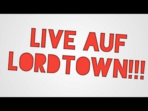 Wir Spielen Auf LordTown.de(port:25875