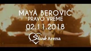 Maya Berović - Pravo vreme - 02.11.2018. Stark Arena (Najava koncerta)