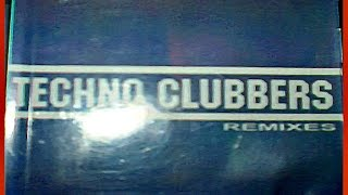 TECHNO CLUBBERS Remixes Vol.1 (1999)