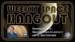 Weekly Space Hangout - Nov 4, 2016: Mars and ...