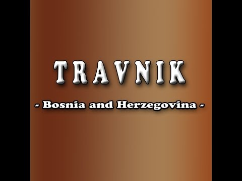 Travnik,Bosnia and Herzegovina