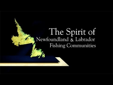 Spirit of Newfoundland and Labrador Fishing Communities