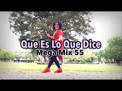 Que Es Lo Que Dice / Mega Mix 55 / Zumba ®