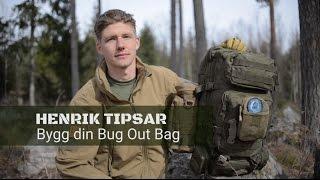Din en egen Bug Out Bag: Allt du behöver i din 72-timmarspackning