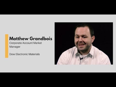 What Chemists Do - Matthew Grandbois, Corporate Account Market Manager, Dow