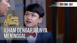 CINTA YANG HILANG -  Ilham Tak Nyangka Dapat Kabar Buruk [14 NOVEMBER 2018]