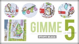 Penny Black Gimme 5 - Quick & Easy Christmas Critters!