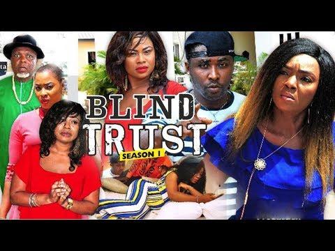 BLIND TRUST 1 (CHIOMA CHUKWUKA) - 2018 LATEST NIGERIAN NOLLYWOOD MOVIES