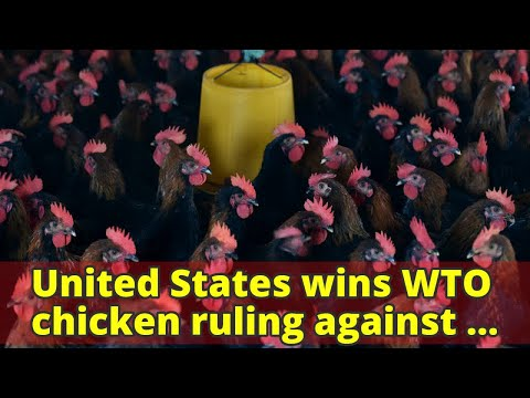 United States wins WTO chicken ruling against China