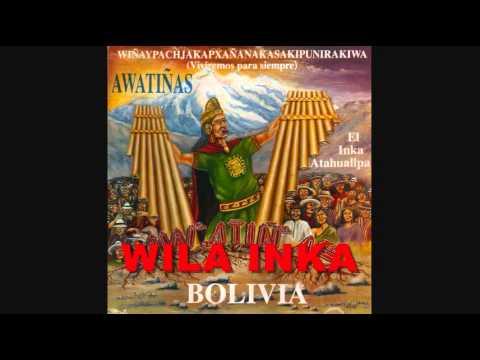 MÚSICA BOLIVIANA - AWATIÑAS - EL INKA ATAHUALLPA VOL 6