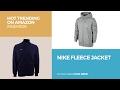 Nike Fleece Jacket Hot Trending On Amazon Fashion