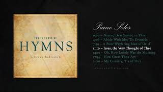 For the Love of Hymns Playlist