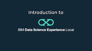 Video thumbnail for Introduction to IBM Data Science Experience Local