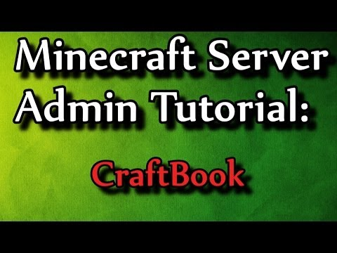 Minecraft Admin How-To: CraftBook