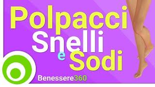 Polpacci Snelli e Sodi - Esercizi per Donne