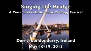Singing the Bridge - Community Music / Music Therapy Festival
