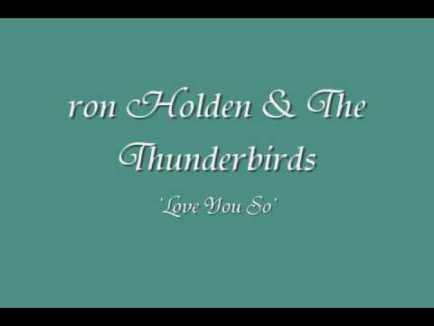 ron holden and the thunderbirds-love you so