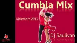 CUMBIAS CLASICAS MIX DIC 2015- DJSAULIVAN
