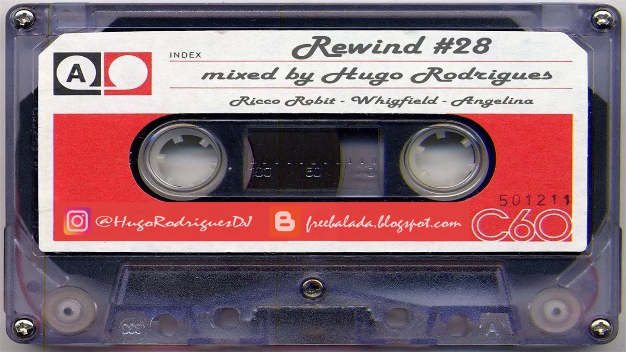 REWIND #28 mixed by Hugo Rodrigues (Anos 90)
