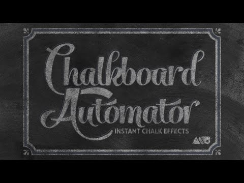 PROMO: Chalkboard Automator Preview & Overview