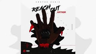 Arthur - Reach Out (Official Audio)