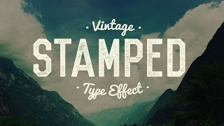 Vintage Stamped Text Tutorial in Photoshop