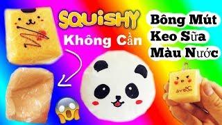 Cách Làm Squishy Không Cần Bông Mút, Keo Sữa và Màu (Siêu Chậm Tăng + Squishy Khí)