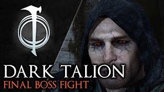 Shadow of War Blade of Galadriel - Defeating Dark Talion (Final Boss, Nemesis Difficulty)