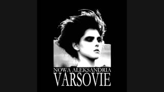 VARSOVIE - Nowa Aleksandria / SIEKIERA cover (+lyrics)