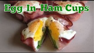 Cooking Healthy Ep. #2 - Baked Eggs In Ham Cups - Weight Loss Journey Day 426