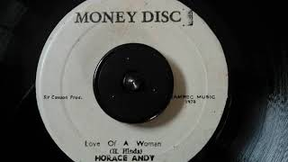 Horace Andy - Love of A Woman  Dub