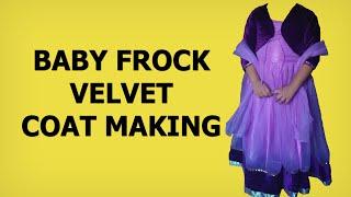 Baby Frock Coat   Marking, Cutting & Stitching