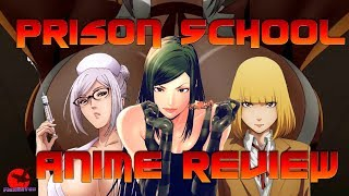 Prison School Anime Review
