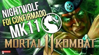 MORTAL KOMBAT 11 - NIGHTWOLF FOI CONFIRMADO? #MK11 #TEORIA