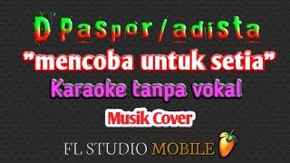 Download Mencoba untuk setia adista /d'Paspor