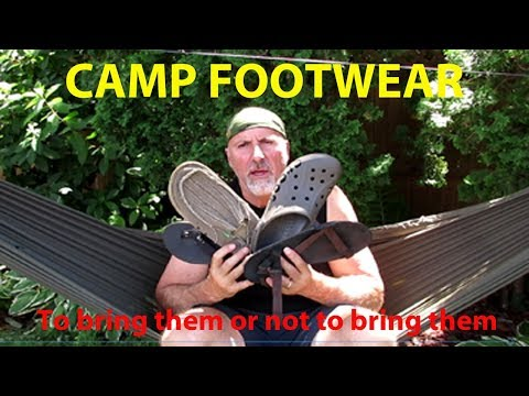 CAMP FOOTWEAR -   To Bring Them Or Not To Bring Them