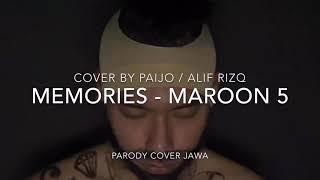 [ FULL VERSION ] MEMORIES ( PARODI JAWA ) by PAIJO