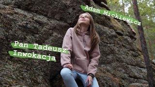 Adam Mickiewicz Inwokacja Videos Adam Mickiewicz Inwokacja