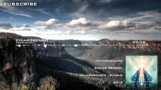 Sound Remedy - Chiaroscuro [Free Download | Unsigned]