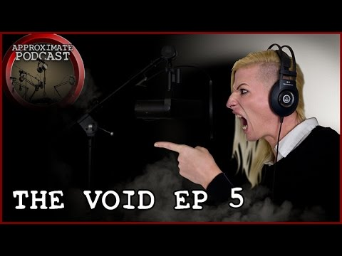 The Void Episode 5