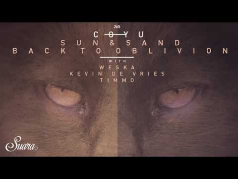 Coyu & Weska & Kevin De Vries - Sun And Sand (Original Mix) [Suara]