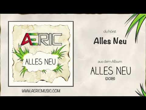 Alles Neu | AERIC (2018)