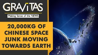 Gravitas: Debris from Chinese rocket set to crash on earth