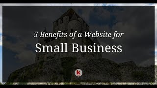 5 Benefits of a Website for Small Business