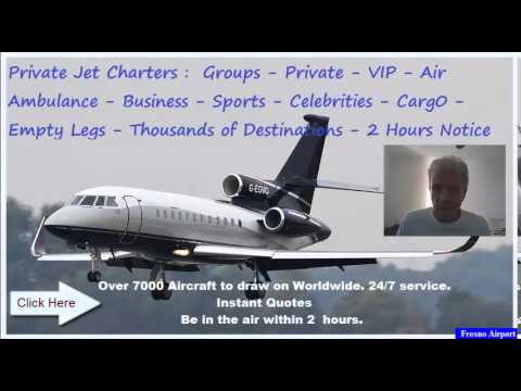 Fresno Airport| Private Jet | Private Jet Charter Rates | Private Jet Carter Prices | Worldwide
