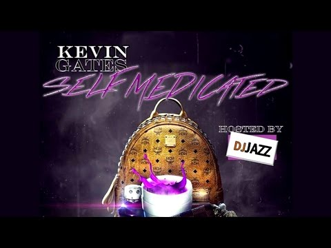 Kevin Gates - Self Medicated (Full Mixtape) New 2016